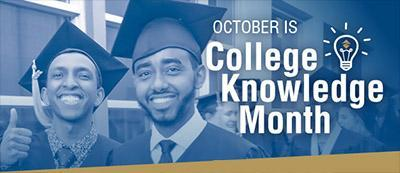 Photo of students graduating and text that reads October is College Knowledge Month